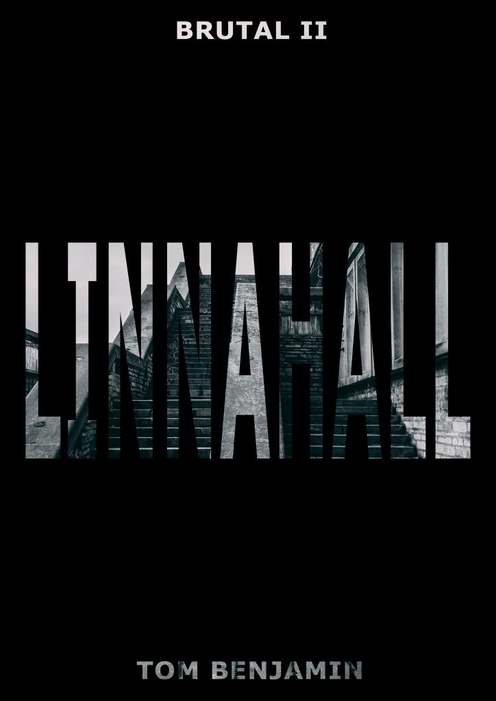 BRUTAL II - Linnahall